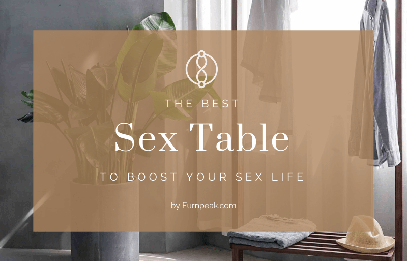 The Best Sex Table explained