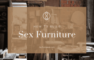 How to build sex furniture guide