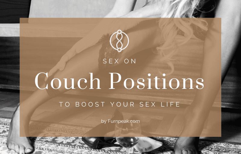 Sex on Couch Positions explained