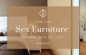 How can sex furniture improve your sex life explained