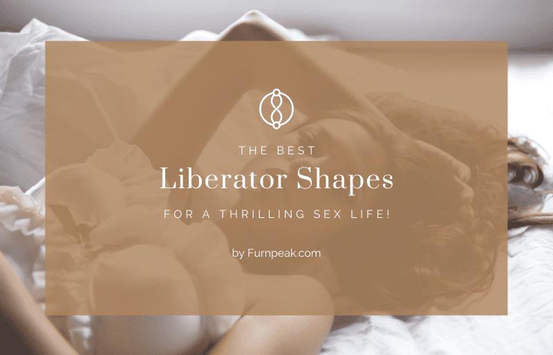best liberator shapes