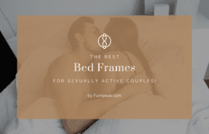 Best bed frames for sexually active couple