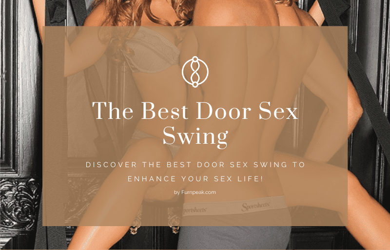 The Best Door Sex Swing For You and Your Lover!