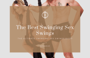 The Best Swinging Sex Swings For You and Your Lover!