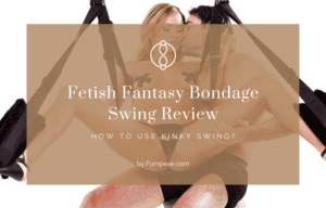 Fetish Fantasy Bondage Swing Reviewed and explained