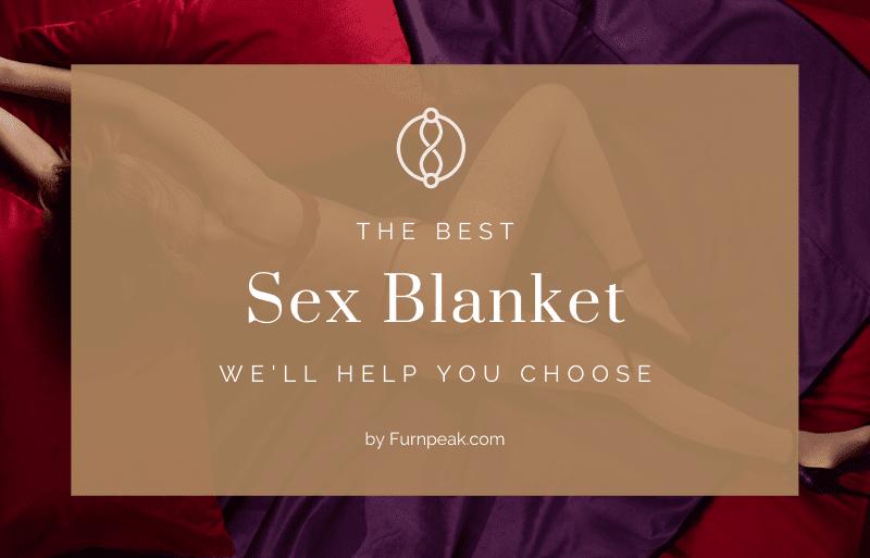 Sex Blanket explained