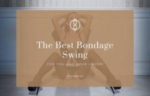 best bondage swing