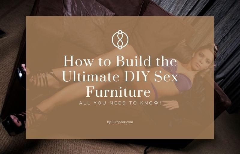 diy sex furniture